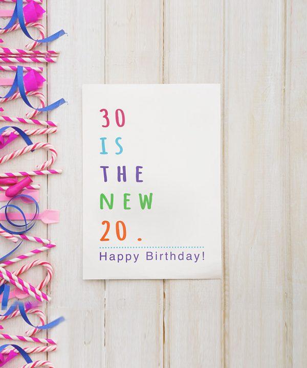 30 Is The New 20 Tebrik Kartı