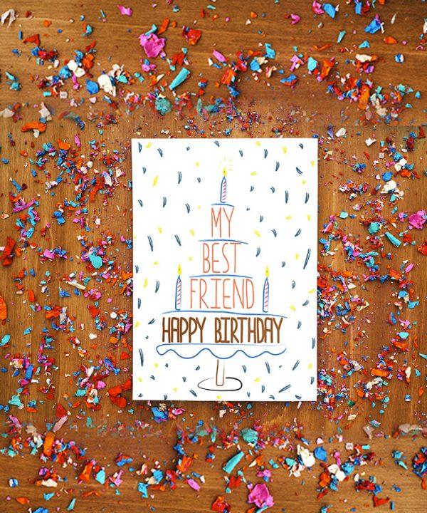 My Best Friend Happy Birthday Tebrik Kartı