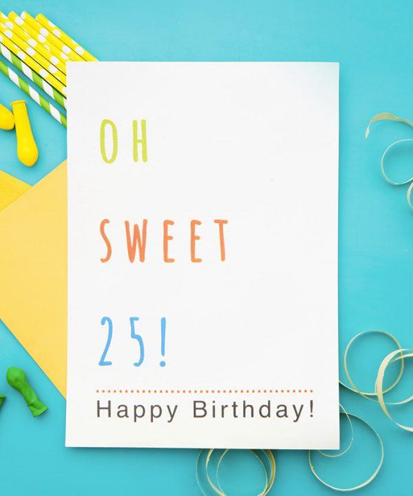 Oh Sweet 25 Tebrik Kartı