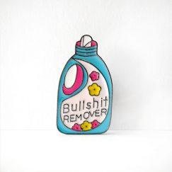 """""""Bullshit"""" Tasarımlı Broş"""
